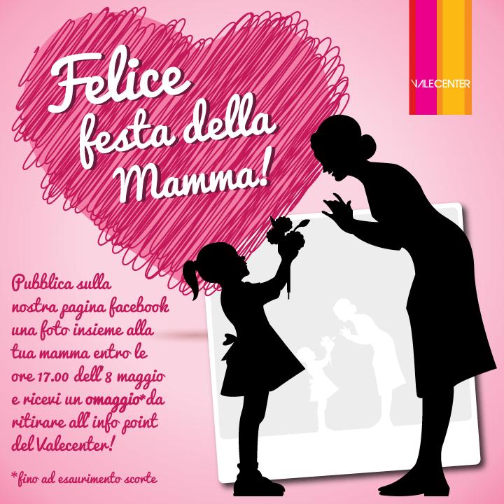 Felice Festa Della Mamma Valecenter Centro Commerciale